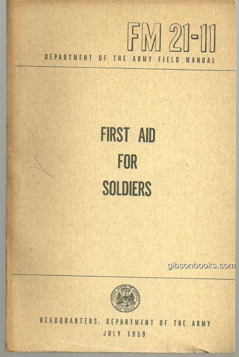 FIRST AID FOR SOLDIERS, Department Of The Army