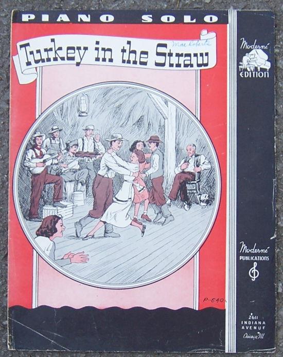 TURKEY IN THE STRAW, Sheet Music