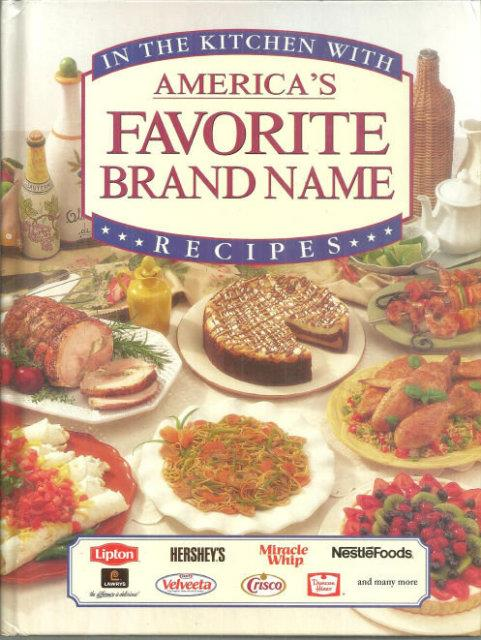 Image for IN THE KITCHEN WITH AMERICAS FAVORITE BRAND NAME RECIPES