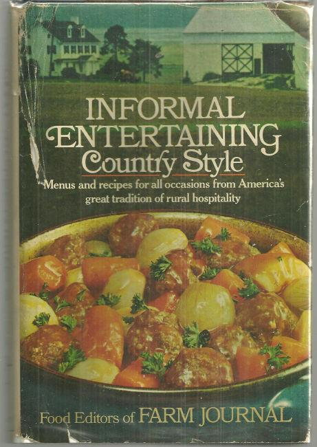 INFORMAL ENTERTAINING COUNTRY STYLE, Nichols, Nell Editor
