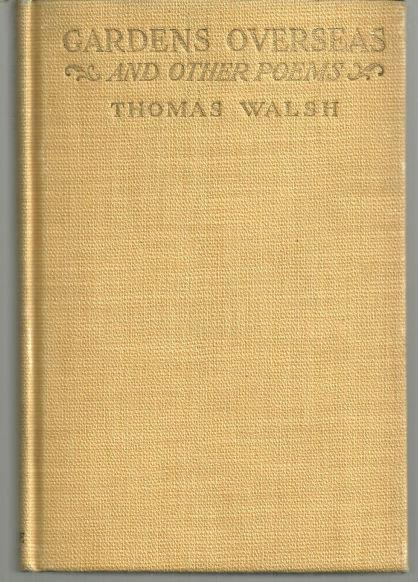 GARDENS OVERSEAS AND OTHER POEMS, Walsh, Thomas