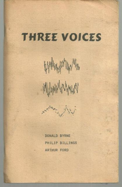 THREE VOICES, Byrne, Donald; Philip Billings and Arthur Ford