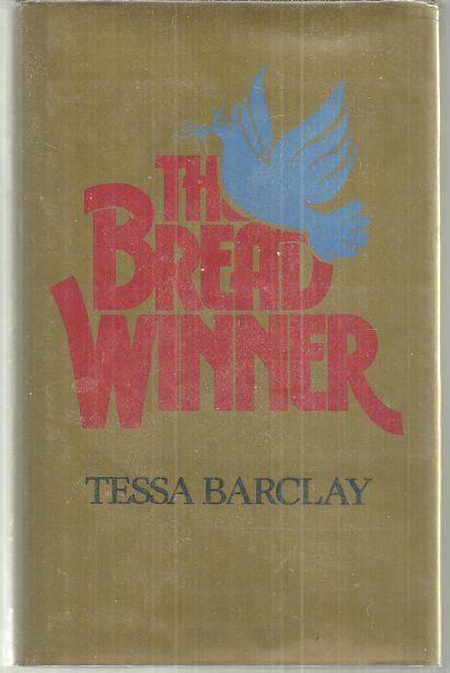 BREAD WINNER, Barclay, Tessa