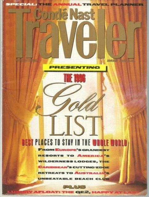 CONDE NAST TRAVELER MAGAZINE JANUARY 1996 1996 Gold List, Conde Nast