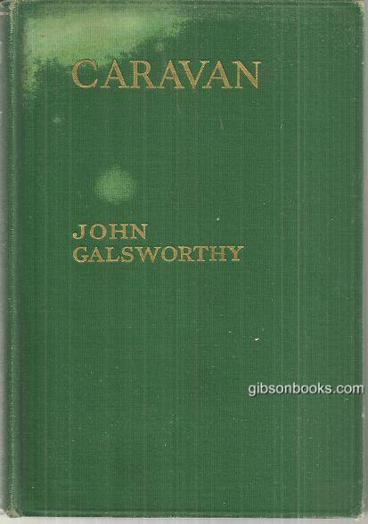 CARAVAN The Assembled Tales, Galsworthy, John