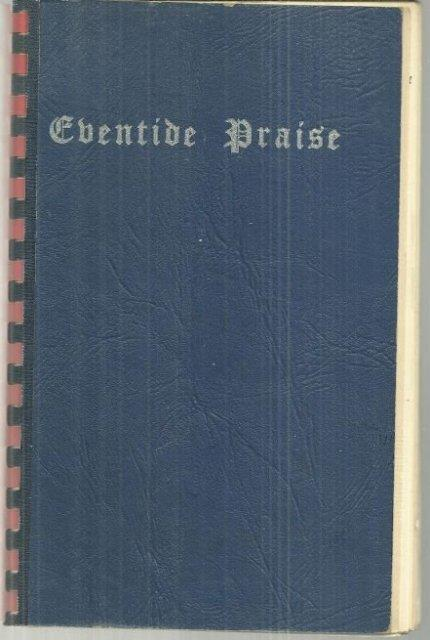 Image for EVENTIDE PRAISE A Book Especially Designed for the Sunday Evening Service