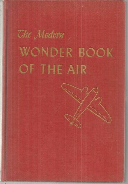Image for MODERN WONDER BOOK OF THE AIR