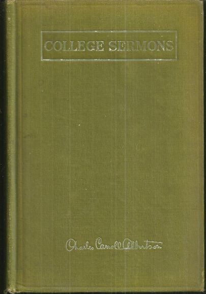 COLLEGE SERMONS, Albertson, Charles Carroll