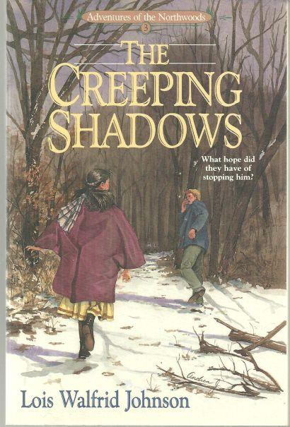 CREEPING SHADOWS, Johnson, Lois Walfrid