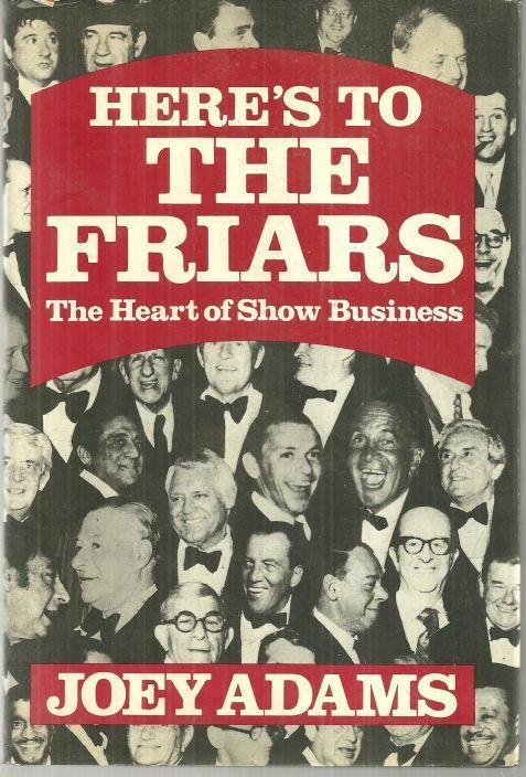 Image for HERE'S TO THE FRIARS The Heart of Show Business