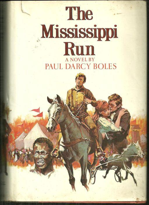 MISSISSIPPI RUN, Boles, Paul Darcy