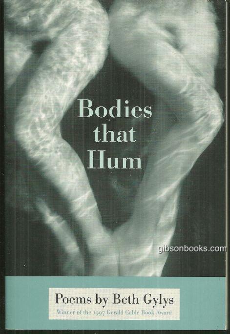 BODIES THAT HUM Poems, Gylys, Beth
