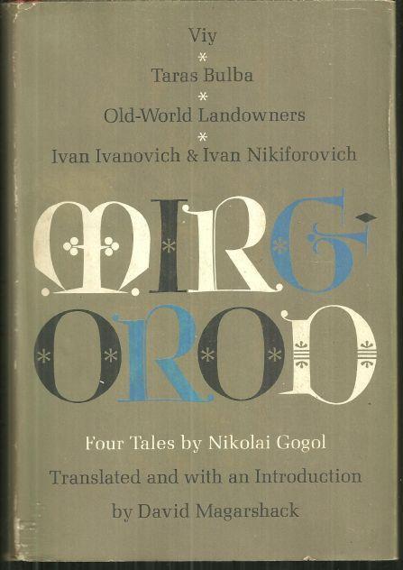 MIRGOROD Four Tales, Gogol, Nicolai