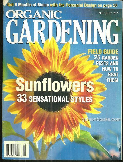 ORGANIC GARDENING MAGAZINE MAY/JUNE 1997, Rodale Press