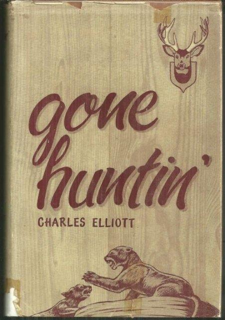 GONE HUNTIN', Elliott, Charles