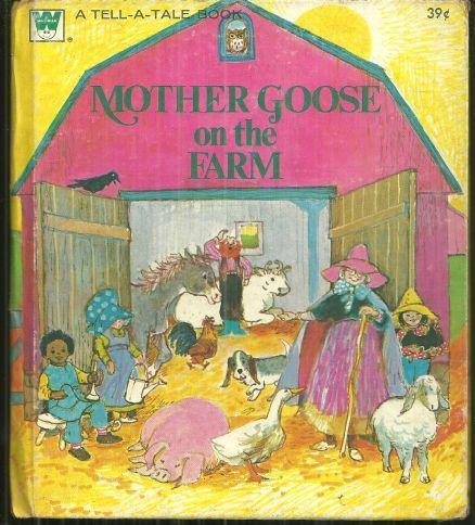 MOTHER GOOSE ON THE FARM, Goldsborough, June Illustrated by