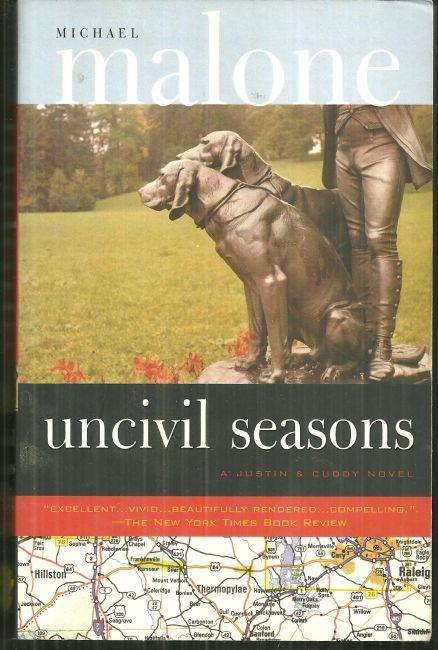 UNCIVIL SEASONS, Malone, Michael