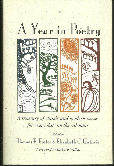 YEAR IN POETRY A Treasury of Classic and Modern Verses for Every Date on the Calendar, Guthrie, Thomas editor