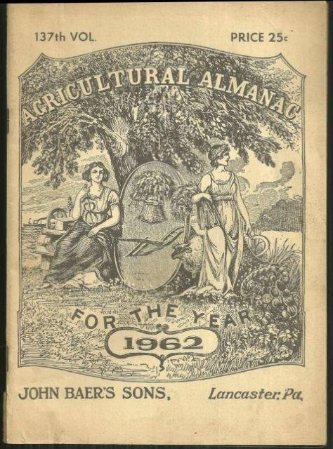 AGRICULTURAL ALMANAC FOR THE YEAR 1962, John Baer's Sons