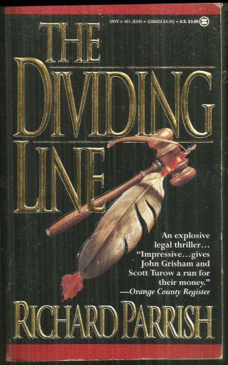 DIVIDING LINE, Parrish, Richard