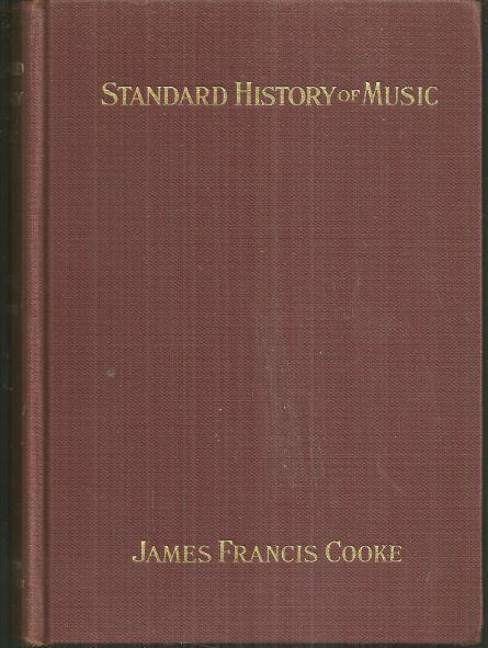 STANDARD HISTORY OF MUSIC, Cooke, James Francis