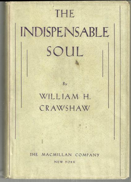 INDISPENSABLE SOUL, Crawshaw, William