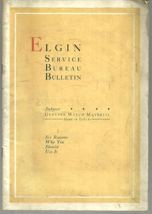 ELGIN SERVICE BUREAU BULLETIN Genuine Watch Material, Elgin National Watch Co.
