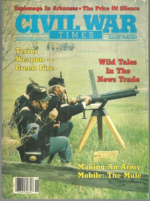 CIVIL WAR TIMES ILLUSTRATED NOVEMBER 1984, Historical Times