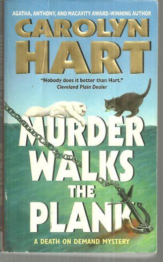 MURDER WALKS THE PLANK, Hart, Carolyn
