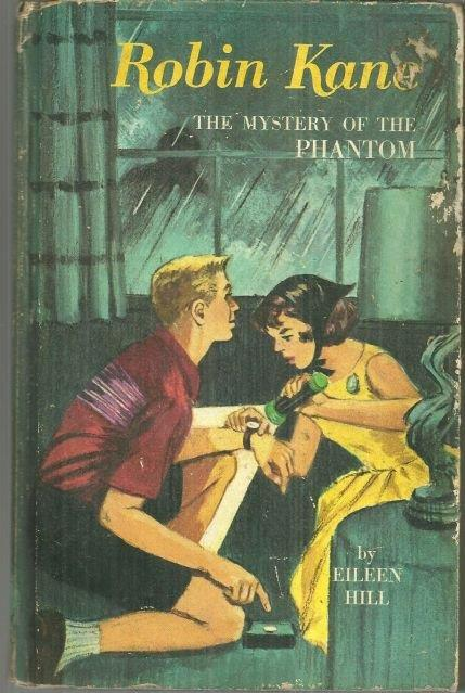 ROBIN KANE THE MYSTERY OF THE PHANTOM, Hill, Eileen