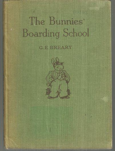 BUNNIES' BOARDING SCHOOL, Breary, G. E