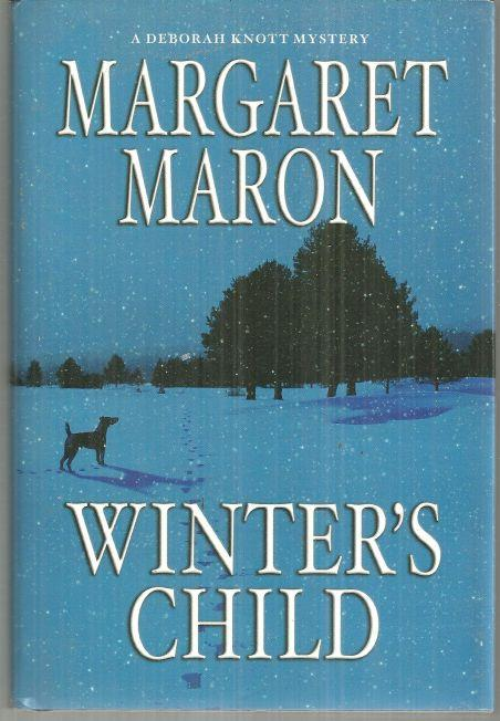 WINTER'S CHILD A Deborah Knott Mystery, Maron, Margaret