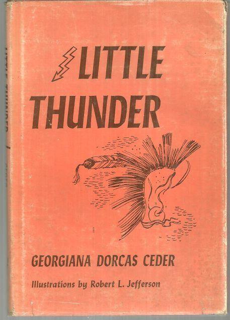 LITTLE THUNDER, Ceder, Georgiana Dorcas