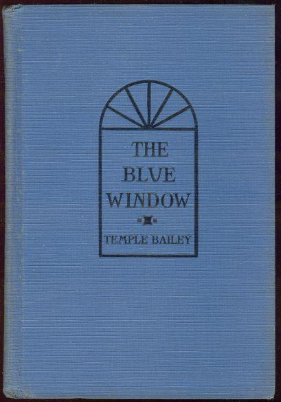 BLUE WINDOW, Bailey, Temple