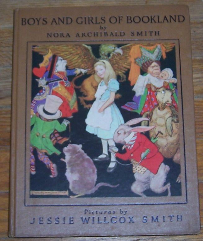 BOYS AND GIRLS OF BOOKLAND, Smith, Nora Archibald
