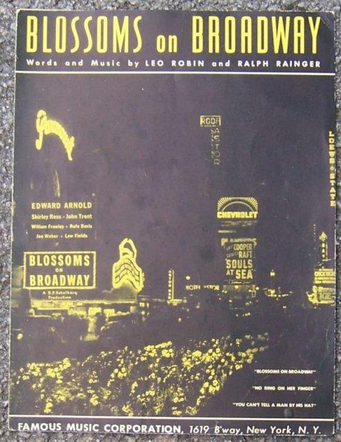 BLOSSOMS ON BROADWAY, Sheet Music