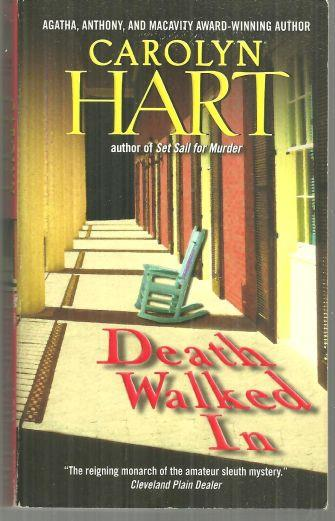 DEATH WALKED IN, Hart, Carolyn