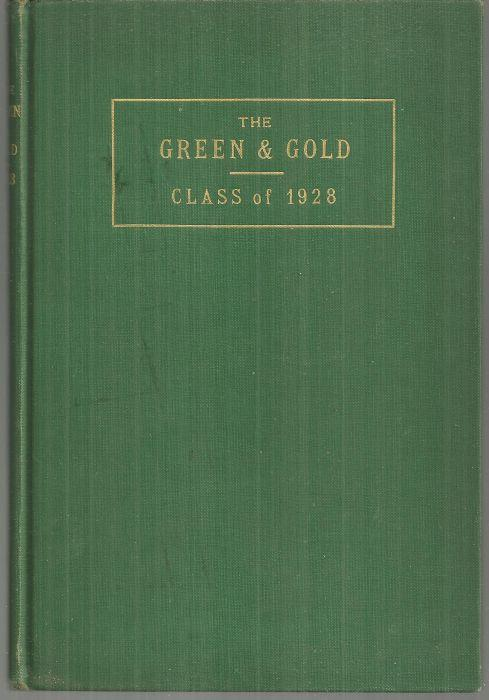 GREEN AND GOLD Class of 1928 St. Albans High School, St. Albans, Vermont, St. Albans High School
