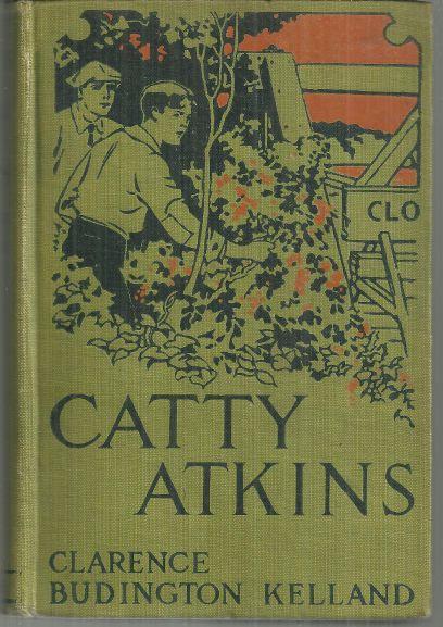 CATTY ATKINS, Kelland, Clarence Budington