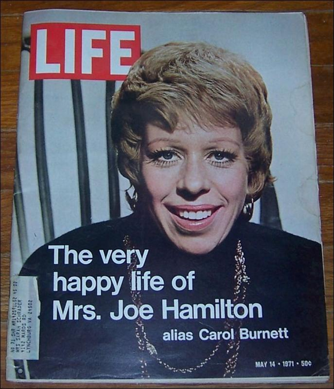 LIFE MAGAZINE MAY 14, 1971, Burnett, Carol (On Cover)