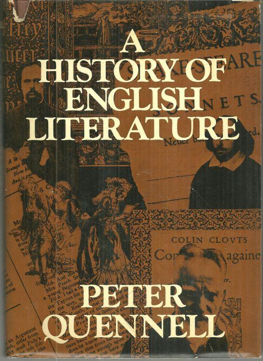 HISTORY OF ENGLISH LITERATURE, Quennell, Peter