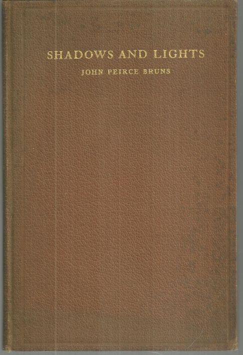 SHADOWS AND LIGHTS, Bruns, John Peirce