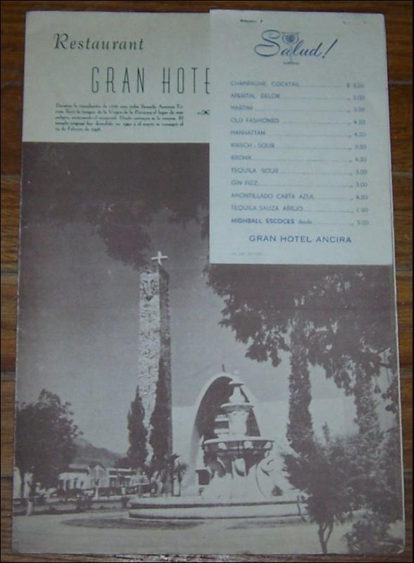 VINTAGE MENU FOR GRAN HOTEL ANCIRA, MONTEREY, MEXICO, Menu