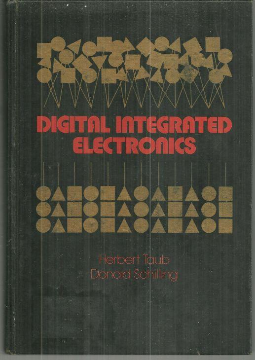 DIGITAL INTEGRATED ELECTRONICS, Taub, Herbert
