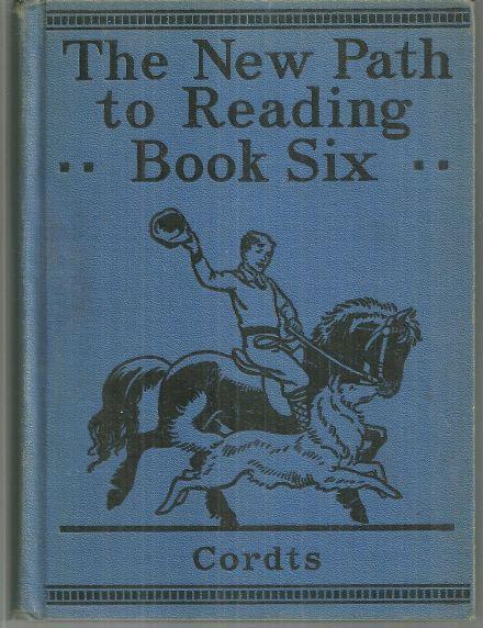 NEW PATH TO READING Book Six, Cordts, Anna Dorothea