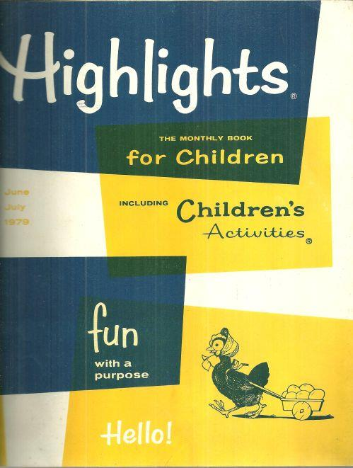 HIGHLIGHTS FOR CHILDREN JUNE-JULY 1979, Myers, Garry Cleveland