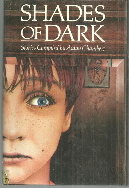 SHADES OF DARK Stories, Chambers, Aidan editor