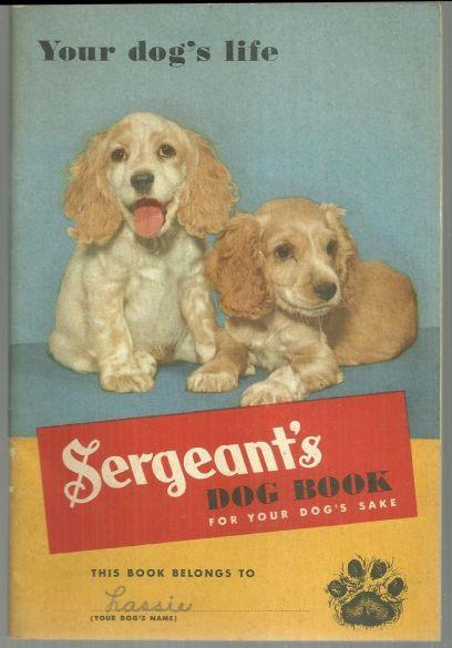 Image for SERGEANT'S DOG BOOK FOR YOUR DOG'S SAKE