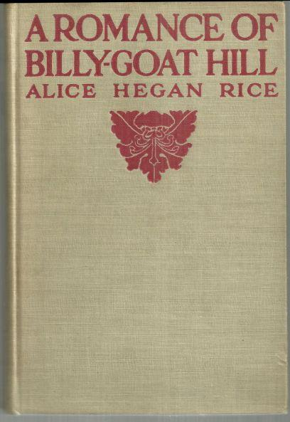ROMANCE OF BILLY GOAT HILL, Rice, Alice Hegan