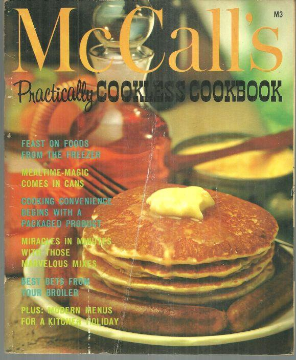 Image for MCCALL'S PRACTICALLY COOKLESS COOKBOOK